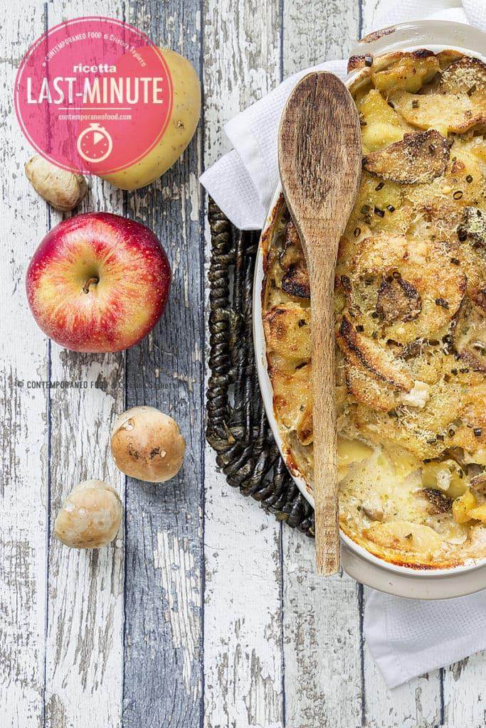 pasticcio-patate-funghi-mele-ricetta-last-minute-facile-contemporaneo-food
