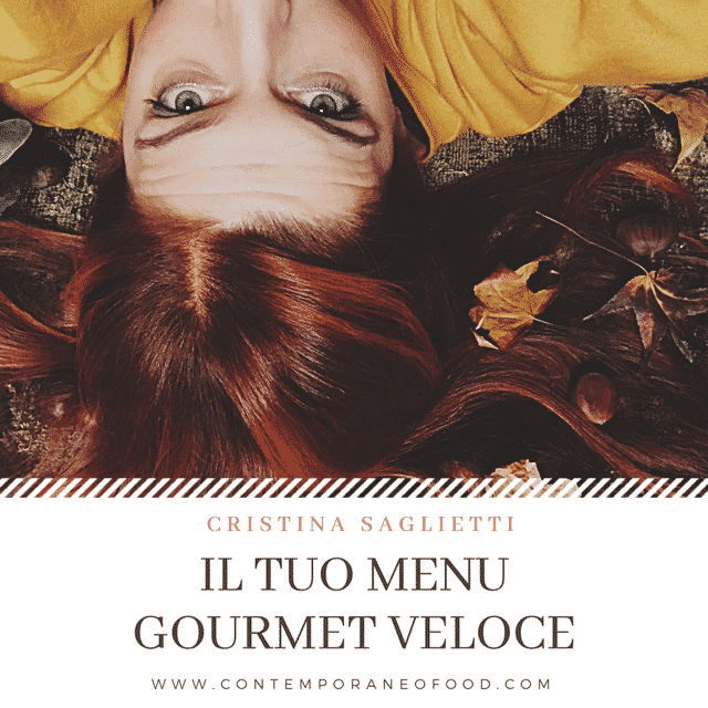 cucina-gourmet-veloce-sana-creativa-veloce-corso-contemporaneo-food-mary-cake-decorating-influencer-foodblogger