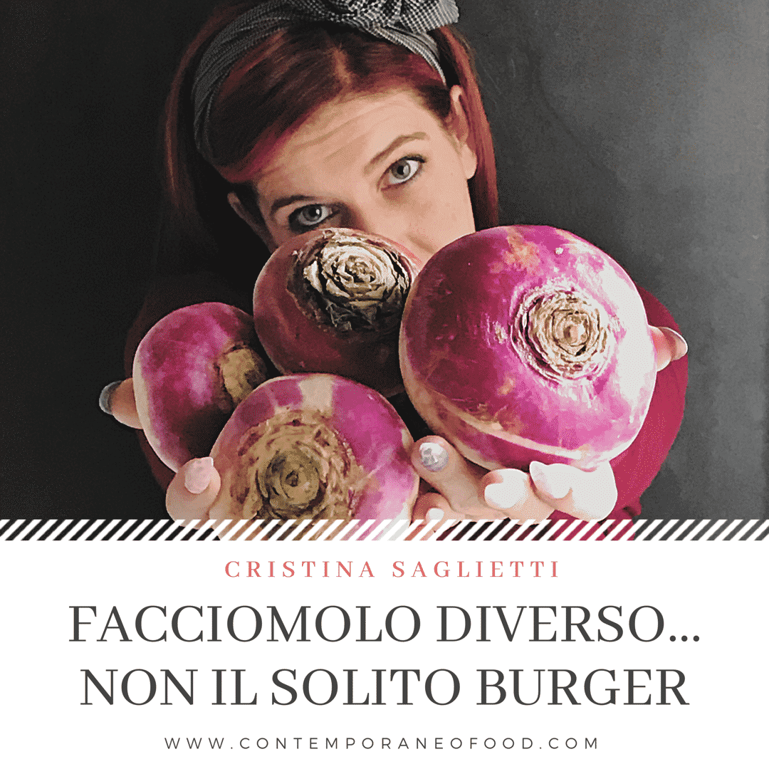 hamburger-alternativo-cucina-sana-creativa-veloce-corso-contemporaneo-food-mary-cake-decorating-influencer-foodblogger