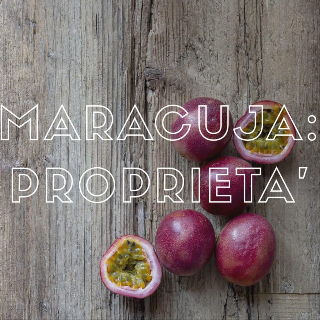 frutto-della-passione-maracuja-proprietà-benefici-contemporaneo-food