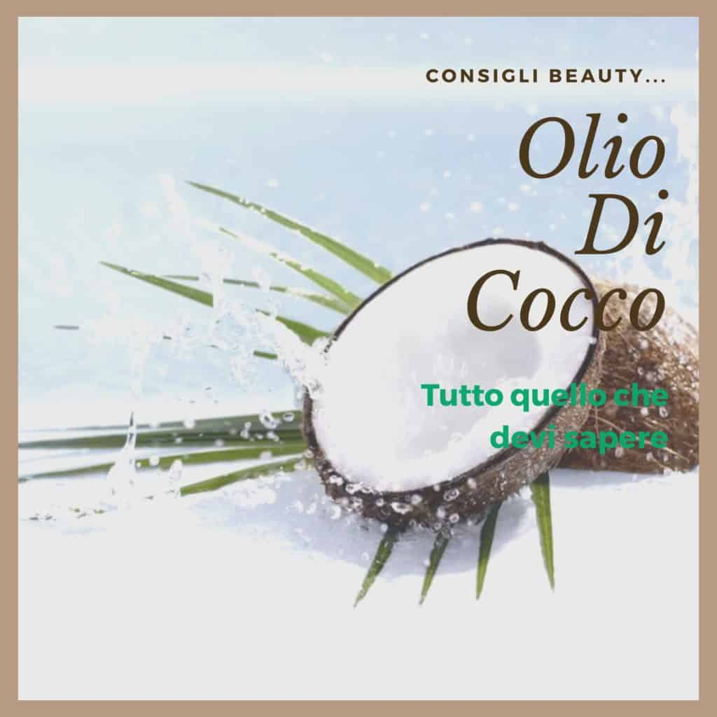 olio-di-cocco-in-cosmesi-proprietà-benefici