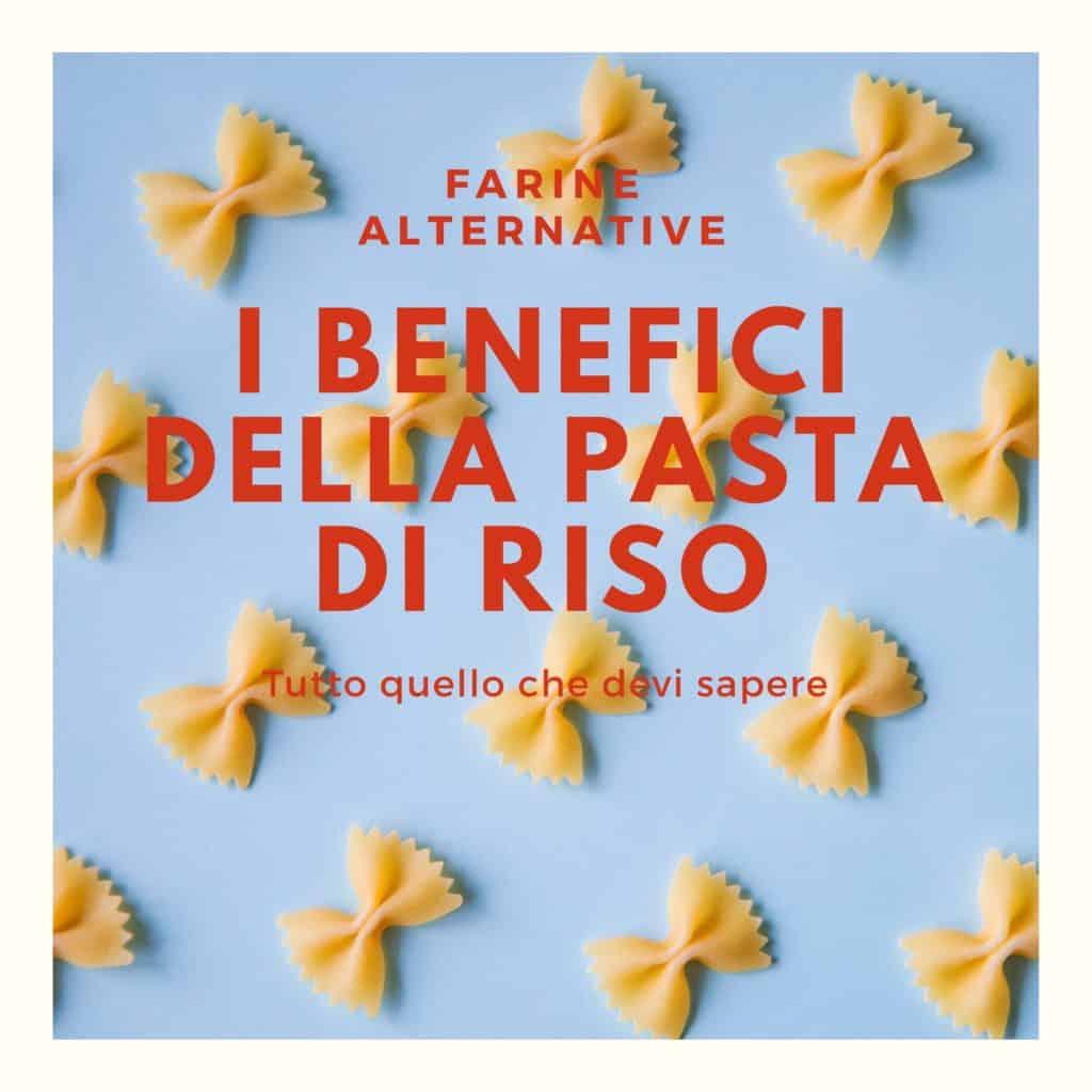 i-benefici-della-pasta-di-riso-contemporaneo-food